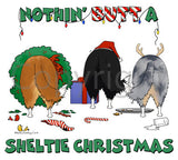 Nothin' Butt A Sheltie Christmas Shirts - More Styles and Colors Available