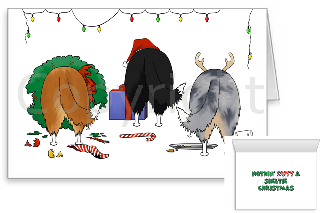 Nothin' Butt A Sheltie Christmas Greeting Cards