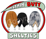 Nothin' Butt White Tshirt (70+ Breeds Available) Schipperke - St. Bernard Section
