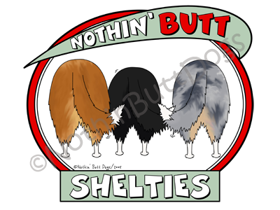 Nothin' Butt Shelties Dark Colored T-shirts