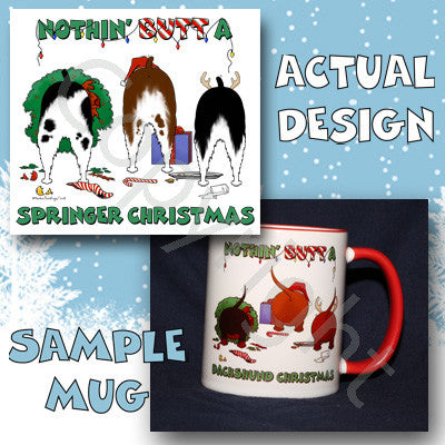 Nothin' Butt An English Springer Spaniel Christmas 11 oz Red Mug