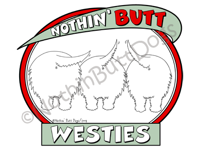 Nothin' Butt Westies Dark Colored T-shirts