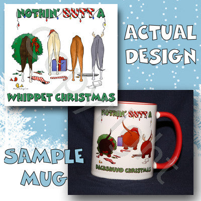 Nothin' Butt A Whippet Christmas 11 oz Red Mug