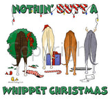 Nothin' Butt A Whippet Christmas Shirts - More Styles and Colors Available