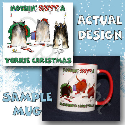 Nothin' Butt A Yorkie Christmas 11 oz Red Mug