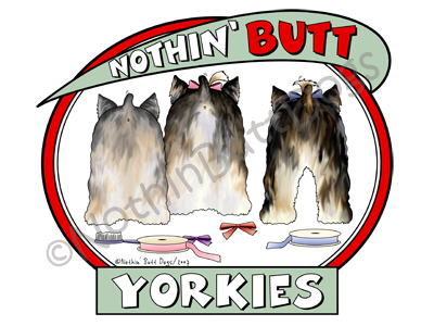 Nothin' Butt Yorkies Light Colored T-shirts