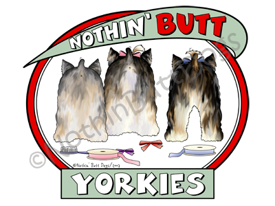 Nothin' Butt Yorkies Dark Colored T-shirts