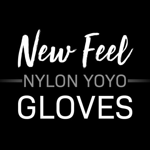 New Feeling Nylon YoYo Glove