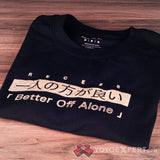 Better Off Alone - Glow In the Dark T-Shirt