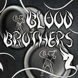 2nd Blood Brother