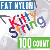 Kitty String - 100 Count (Fat Nylon)