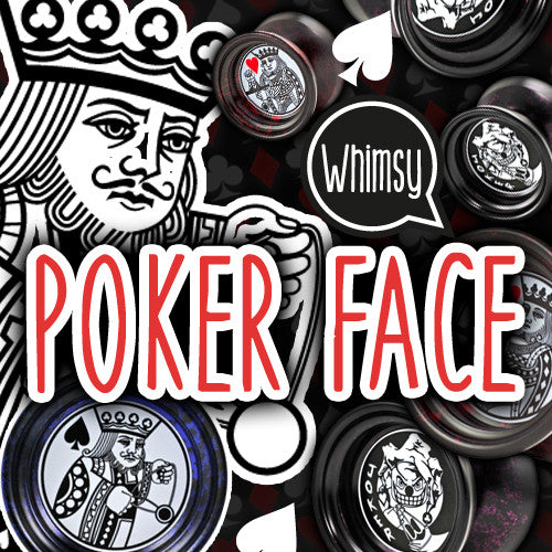 Whimsy YoYo Poker Face-1