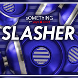 sOMEThING Slasher