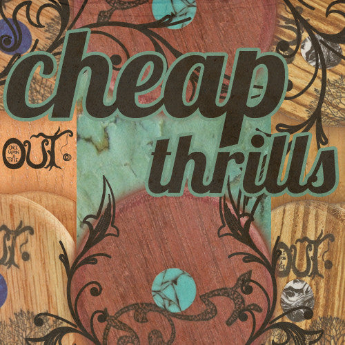 O.U.T. Cheap Thrills-1