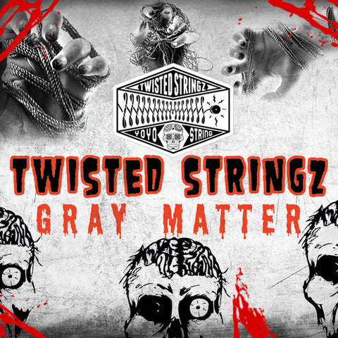 Twisted Stringz - Gray Matter