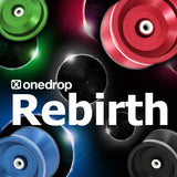 One Drop Rebirth