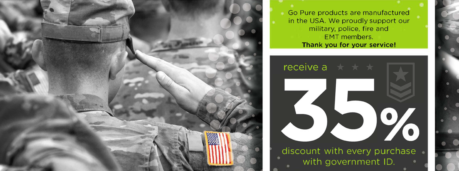 Military and Service Members save 35 percent on all orders