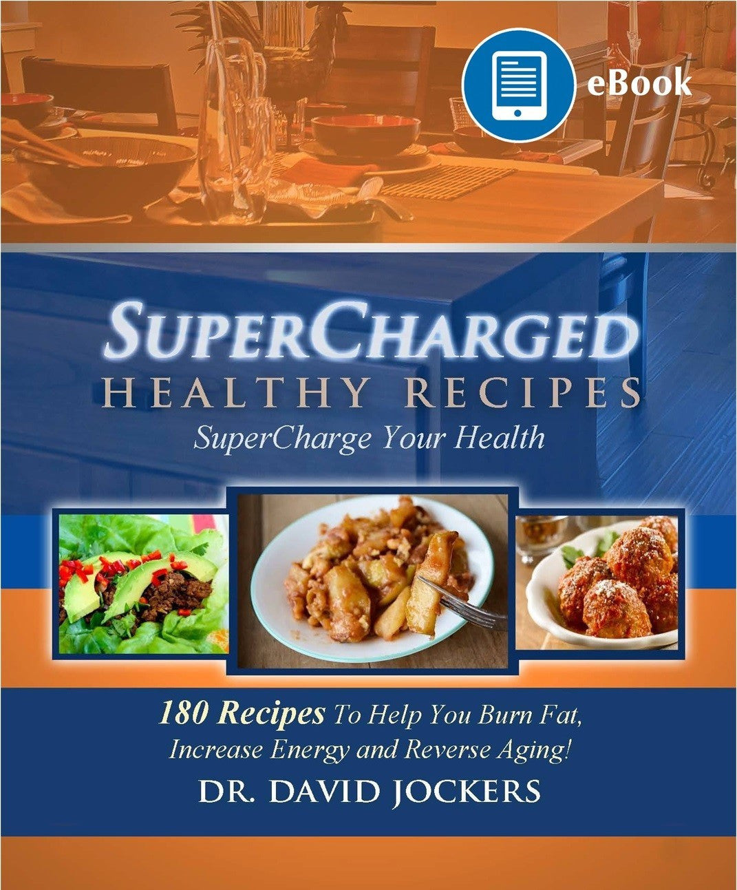 Supercharged healthy recipes ebook dr jockers store supercharged healthy recipes ebook forumfinder Choice Image