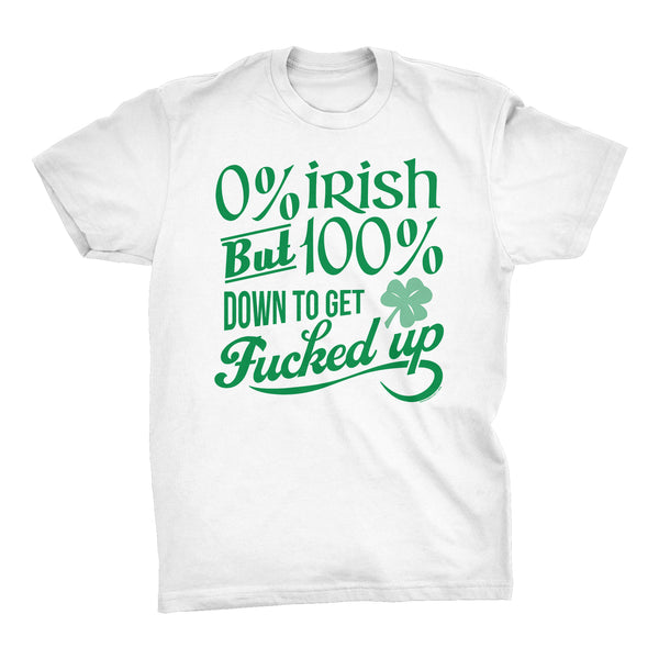 O% IRISH But 100% Down To Get Fucked Up - 002