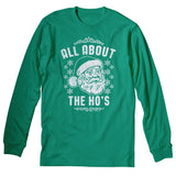 All About The HO's - Christmas Long Sleeve Shirt
