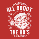 All About The HO's - Christmas T-shirt