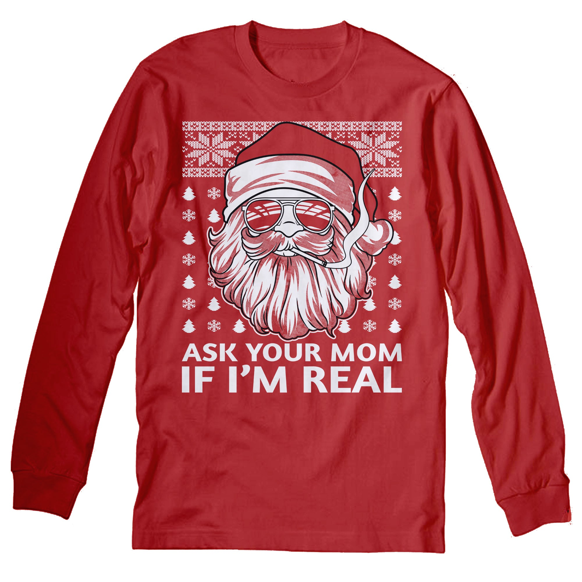 Ask Your Mom - Christmas Long Sleeve Shirt