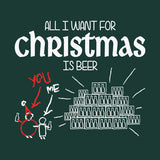 All I Want For Christmas Is BEER - Christmas Long Sleeve Shirt