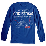 All I Want For Christmas Is A BOAT-Long Sleeve