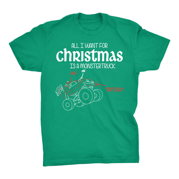 All I Want For Christmas Is A MONSTER TRUCK-T-Shirt