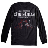 All I Want For Christmas Is A MOTORCYCLE-Long Sleeve