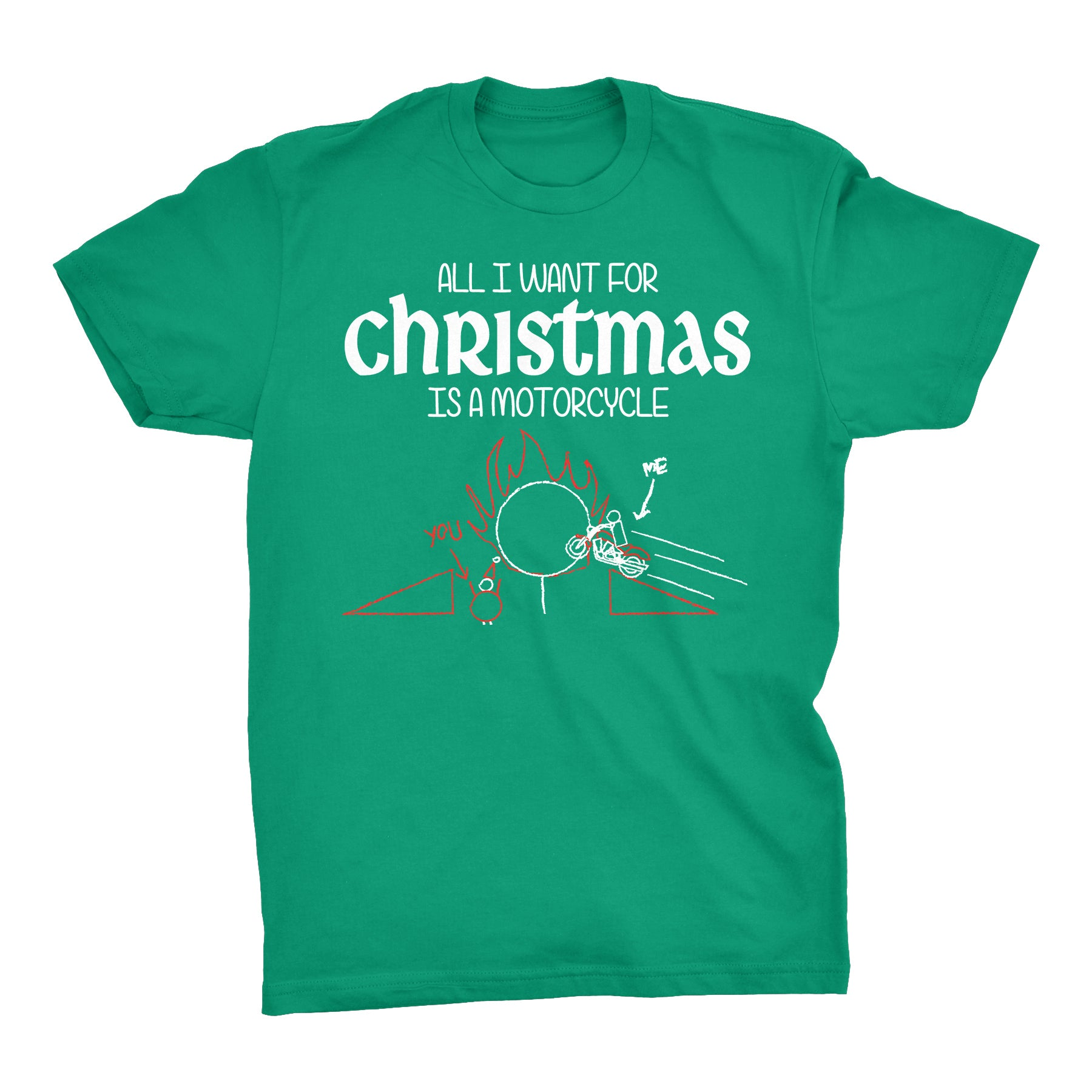 All I Want For Christmas Is A MOTORCYCLE-T-Shirt
