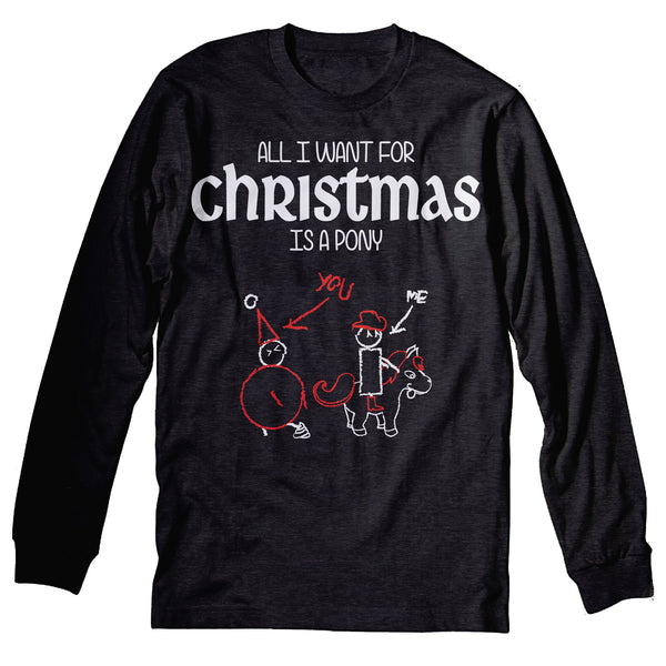 All I Want For Christmas - PONY-Long Sleeve