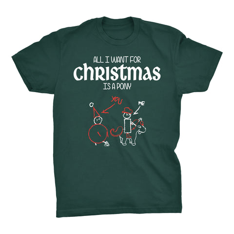 All I Want For Christmas - PONY-T-Shirt