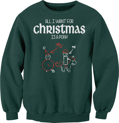 All I Want For Christmas - PONY-Sweat Shirt