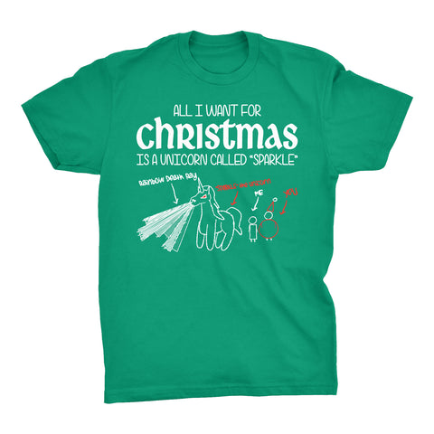 All I Want For Christmas - UNICORN NAMED SPARKLE-T-Shirt
