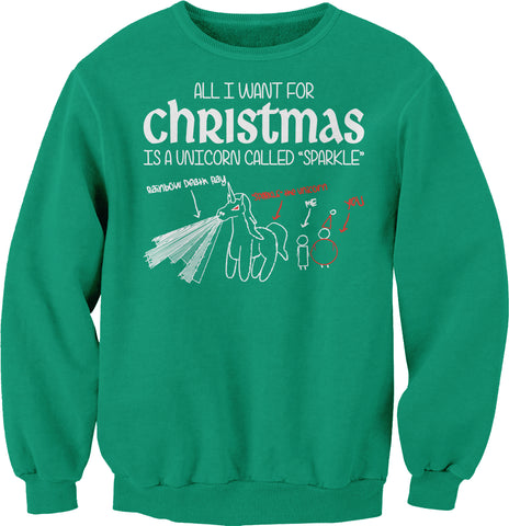 All I Want For Christmas - UNICORN NAMED SPARKLE-Sweat Shirt