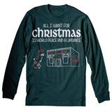 All I Want For Christmas - World Peace And A LAPDANCE-Long Sleeve