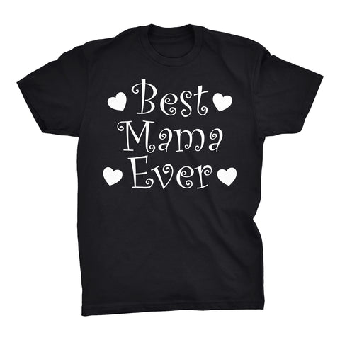 Best MAMA Ever - Hearts 001 - Mother's Day Mom T-shirt