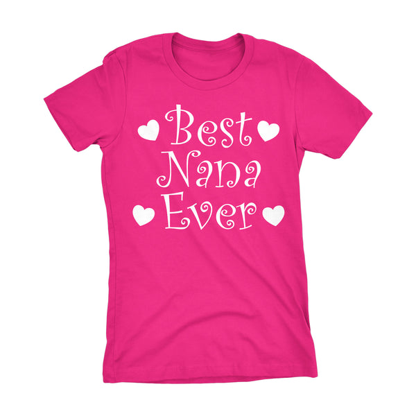 Best NANA Ever - Hearts 001LDS - Mother's Day Grandmother Ladies Fit T-shirt
