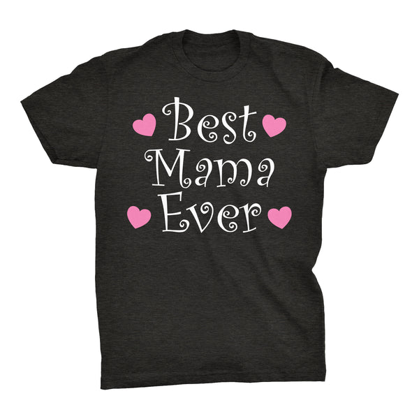 Best MAMA Ever - Hearts 002 - Mother's Day Mom T-shirt