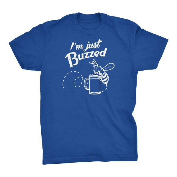 I'm Just BUZZED - Buzzed Bee - Funny - T-Shirt