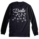 Balls - Christmas Long Sleeve Shirt