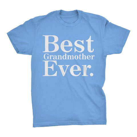 Best GRANDMOTHER Ever - 001 Mother's Day Grandma T-shirt