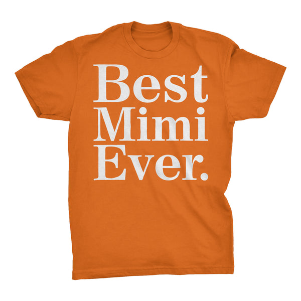 Best MIMI Ever - 001 Mother's Day Grandmother T-shirt