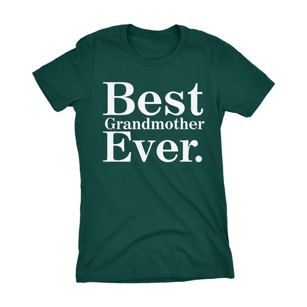 Best GRANDMOTHER Ever - 001 Mother's Day Gift Grandma Ladies Fit T-shirt