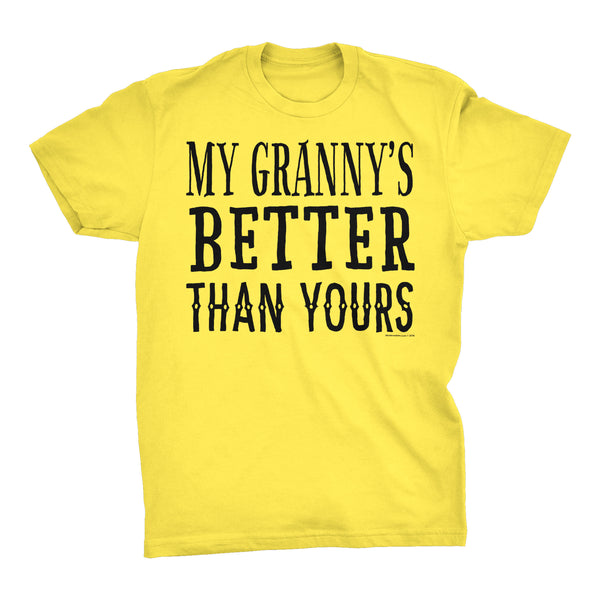 My GRANNY Is Better Than Yours - Funny Mother's Day Grandmother T-shirt