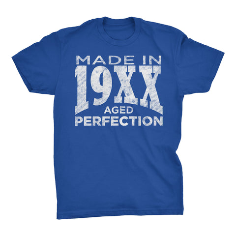 Made In 19XX Aged To Perfection - Choose The Date