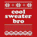 Bro Sweater - Christmas T-shirt