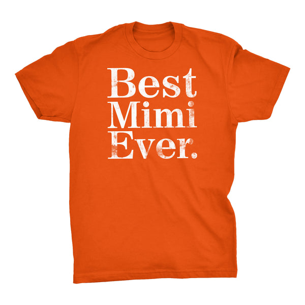 ShirtInvaders Best MIMI Ever - DISTRESSED - Mother's Day Gift T-shirt