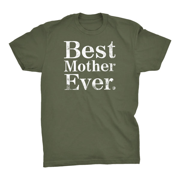 ShirtInvaders Best MOTHER Ever - DISTRESSED - Mother's Day Gift T-shirt
